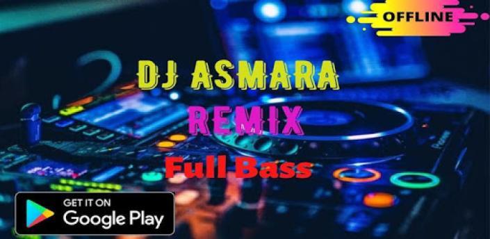 DJ Remix Asmara Offline apk
