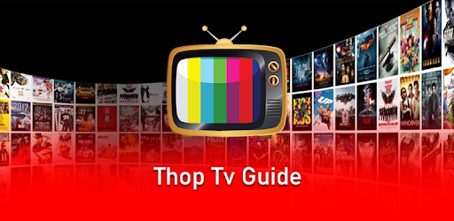 Live All TV Channels, Movies, Free Thop TV Guide apk