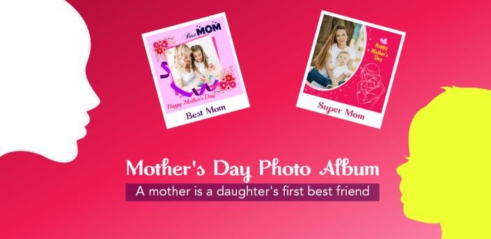 Mothers Day Photo Album apk