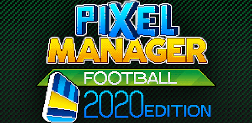 Pixel Manager: Football 2020 Edition apk