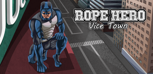 Rope Hero: Vice Town apk