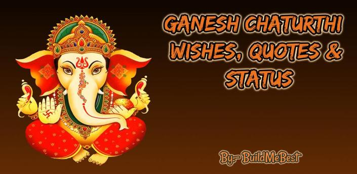 Ganesh Chaturthi Wishes, Quotes, Status & Messages apk