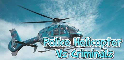 Police Helicopter Vs Criminals apk