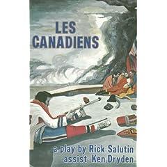 Les Canadiens, Rick Salutin.
