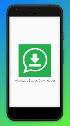 Android Status Saver - Status Downloader for Whatsapp 2020 Screen 2