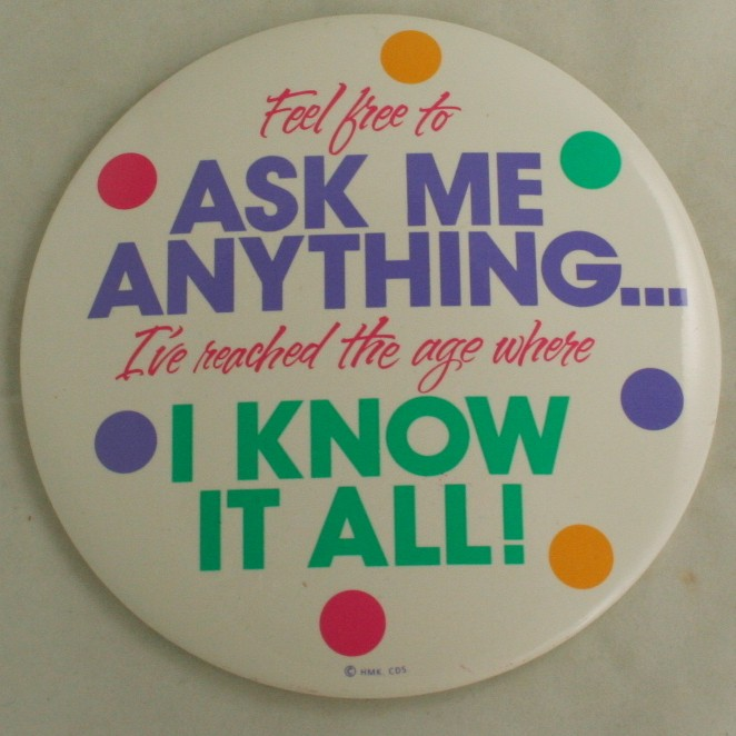 pinback,novelty,humourous,Hallmark,large,ask me anything