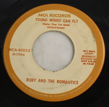 vintage 45,vinyl,MCA Records,Ruby and the Romantics, Our Day Will Come,Young Wings Can Fly