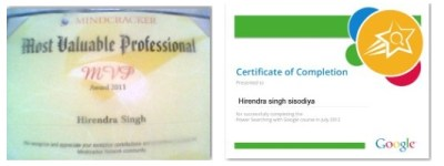 Power searching course certificate from Google. MVP award from csharpcorner
