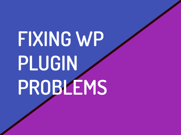 Fixing WordPress Plugin Problems