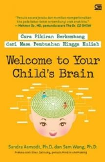 Image result for welcome to your child's brain buku
