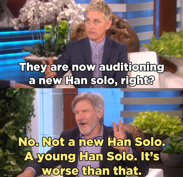 Including that new movie we'll be getting about a young Han Solo.