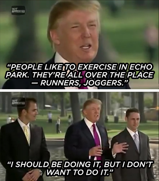 The time he wasn't afraid to take a bold, presidential stance against exercise.