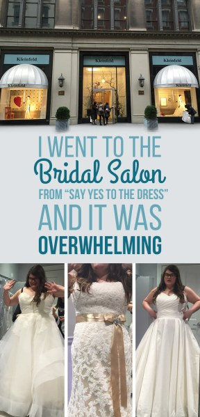 I Went To The Bridal Salon From  Say Yes To The Dress  And It Was     Share On Facebook Share