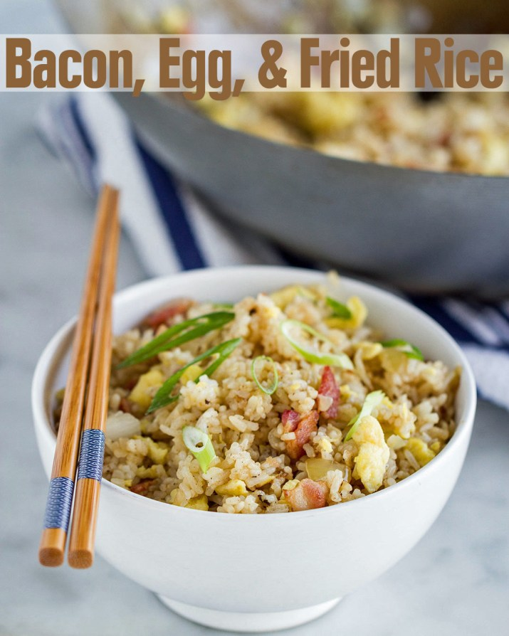 quick and easy dinner ideas, simple dinner ideas, bacon egg and fried rice