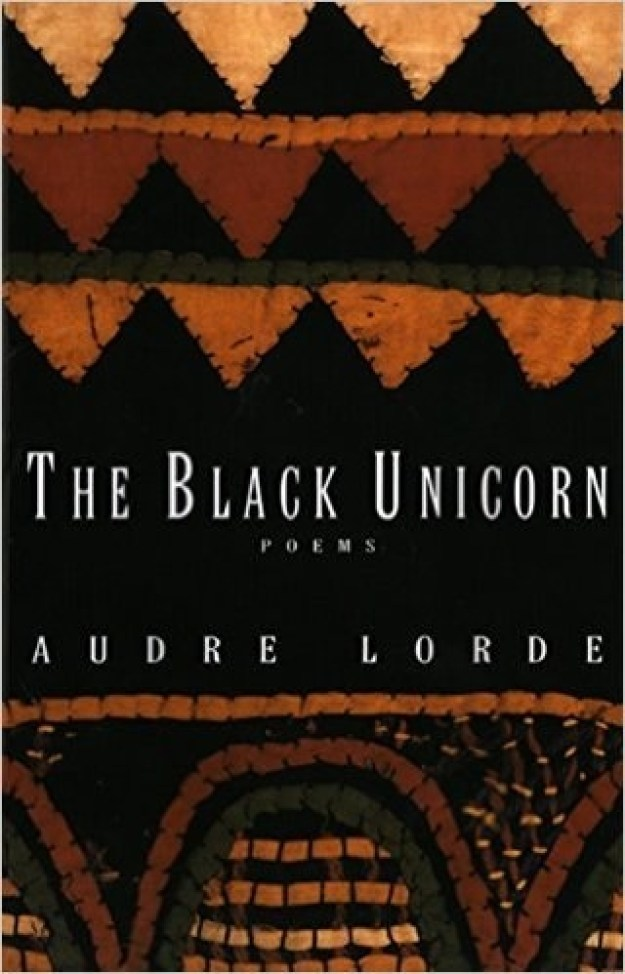 """""""A Litany for Survival"""" by Audre Lorde"""