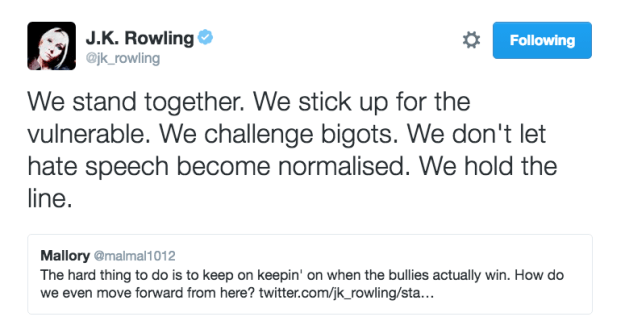 J.K. Rowling encouraged people to stick up for and defend one another in the face of bigotry and hate.