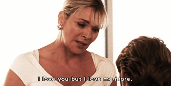 'Eu te amo, mas eu me amo mais.'