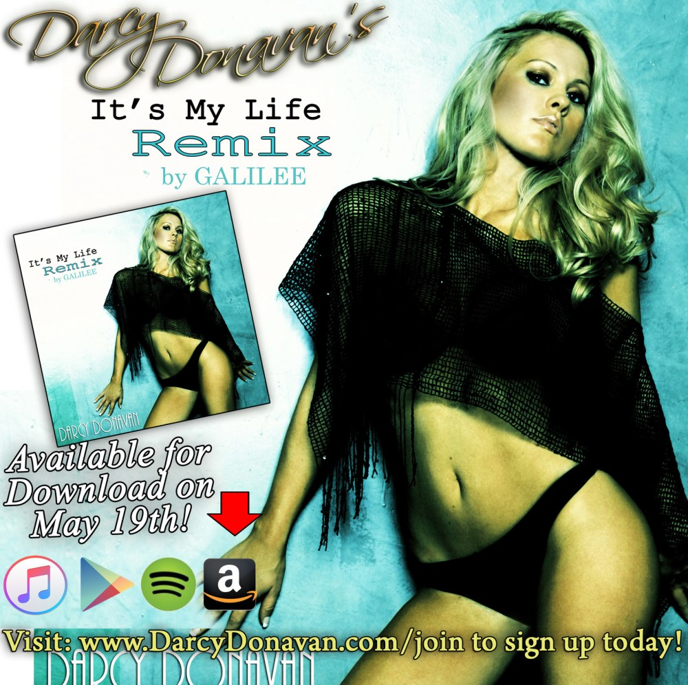 FOR IMMEDIATE WORLDWIDE RELEASEDARCY DONAVAN DEBUTS HER NEWEST SINGLE - 'IT'S MY LIFE' [REMIX BY GALILEE]LOS ANGELES, CA (May 19th, 2017)- Hollywood film and television actress Darcy Donavan, as seen in( Modern Family, My Name is Earl, Parks and Recreation and Anchorman), is back making more music, this time remixed by Enfire Entertainment's own GALILEE. Darcy Donavan has just released her latest single 'It's My Life' and it is already taking the world by storm.A follow up to her popular hit 'It's My Life', the 'It's My Life Remix' has the fans clamoring for more. The track itself is an upbeat, edgy fusion mix that already has all of Hollywood and social media buzzing with it's over the top rhythms and catchy verses.The last time Darcy and GALILEE worked on a remix, it reached #9 on iTunes radio charts for her hit song 'SupaBad' the Remix, along with charting in four countries on the Top 100 Billboard Dance Charts.With Darcy Donavan's over 4 million growing fan base on social media, 'It's My Life' is expected to chart even higher, blending Pop and EDM to create an unmistakable attention grabbing hit. Enfire Entertainment is a new label co-founded by GALILEE songwriter/producer Douglas Garnett and Epictronic Records owner Carlo Bellotti of Carlo Bellotti Publishing. GALILEE's music has been featured over several networks on tv shows as diverse as Keeping Up With The Kardashians, WWE's Total Divas, The Ultimate Fighting Championships, Love & Hip Hop and more... The 'It's My Life' Remix by Darcy Donavan & Galilee is available everywhere, including; iTunes, Spotify, Google Play, Amazon etc.DARCY DONAVAN MEDIA CONTACT:reelvisionentertainment@gmail.com or douglas.garnett@gmail.comFOR RADIO PLACEMENT CONTACT:To get this song in rotation at your station Carlo Bellotti, info@carlobellottipublishing.com Album Art created by Album Cover Competition Winner: Christopher Bowers