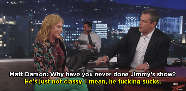 """When she said Jimmy Kimmel was """"not classy"""" and that he """"fucking sucks."""""""