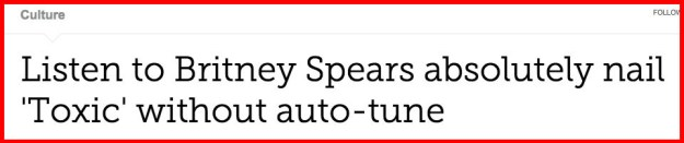 You see, it seems like the general public doesn't know that Britney Spears, is, in fact, a vocalist.