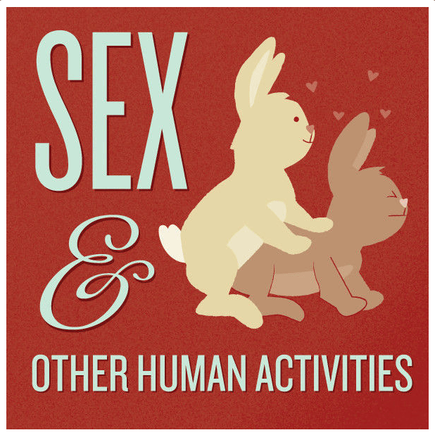 Sex And Other Human Activities