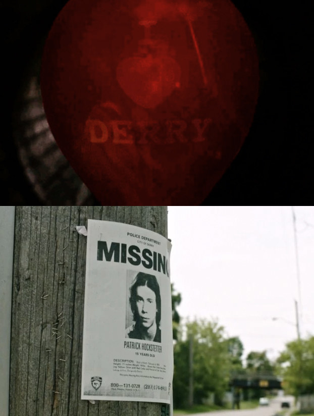 """Before Patrick Hockstetter encounters Pennywise in the sewer, he sees an """"I heart Derry"""" balloon. This is a reference to a character in the book named Adrian Mellon who wears an """"I heart Derry"""" hat. Adrian is eventually thrown off a bridge by bullies and then dragged into the sewer by Pennywise."""
