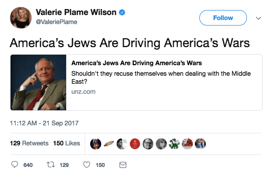 """The controversy kicked off on Thursday morning when, out of nowhere, Plame tweeted out a link to an article on the Unz Review titled """"America's Jews Are Driving America's Wars."""""""