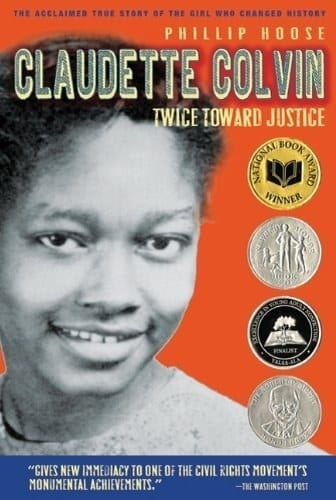 Fifteen-year-old Claudette Colvin refused to give up her bus seat nine months before Rosa Parks did.