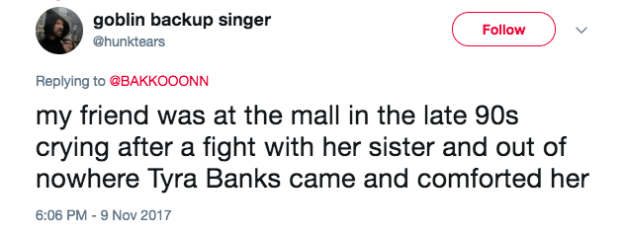 One user shared a story of Tyra Banks laying down some excellent life advice.