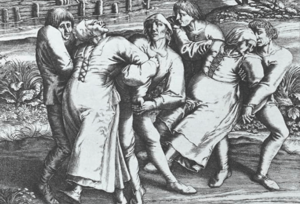 Perhaps you know about the Dancing Plague of 1518, where hundreds of people could not stop dancing for days, and many died from exhaustion or stroke.