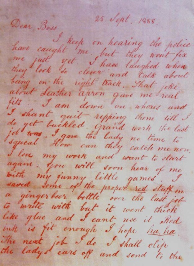 "On Sept. 27, 1888, the apparent killer sent a letter to police. It's known as the ""Dear Boss Letter."""