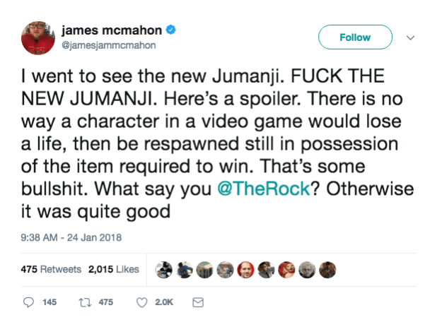 But that doesn't mean all of the movie-goers left the theater 100 percent impressed. And that seemed to be the case for James McMahon, when he voiced his opinion about the stand-alone sequel on Twitter on Wednesday.