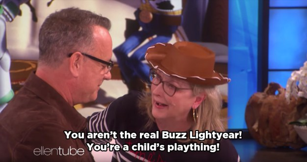 Meryl really committed to the role of Woody from Toy Story.
