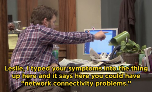 In Parks and Rec, Chris Pratt improvised Andy's line about typing Leslie's flu symptoms into the computer.