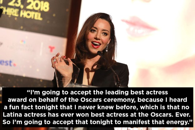 When she made it known that it's time a Latina won Best Actress at the Oscars: