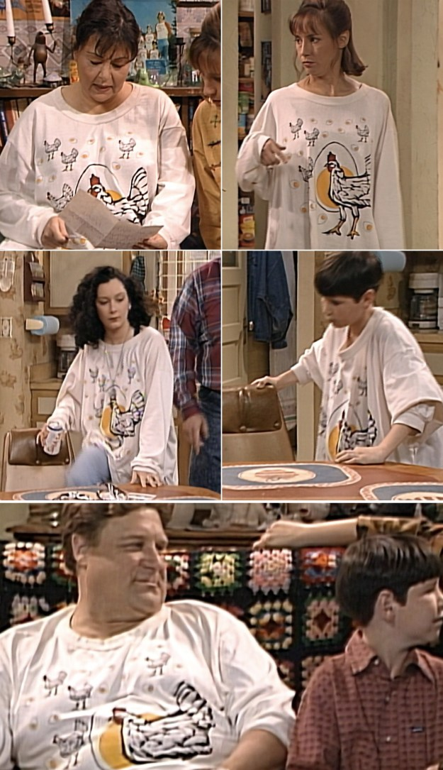 In an episode of Roseanne, each member of the Connor family is seen wearing the same chicken T-shirt, which became a running gag on the series.