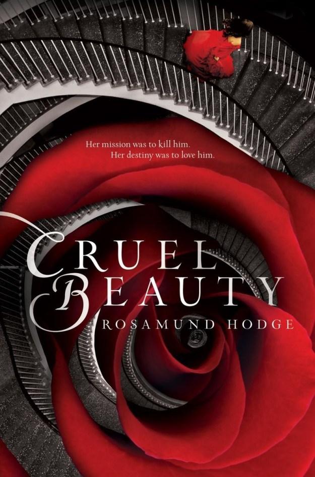 Alaska: Cruel Beauty by Rosamund Hodge