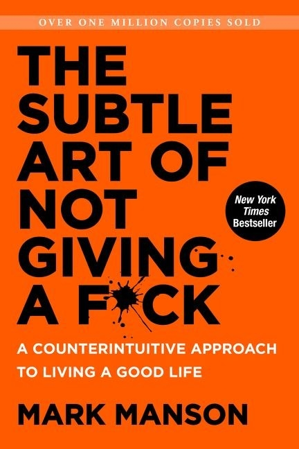 Colorado: The Subtle Art of Not Giving a F*ck by Mark Manson