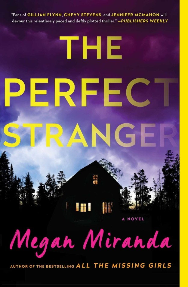 Montana: The Perfect Stranger by Megan Miranda