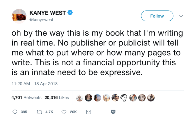 Well, on Wednesday morning, West tweeted that he was writing said book in real time on his Twitter: