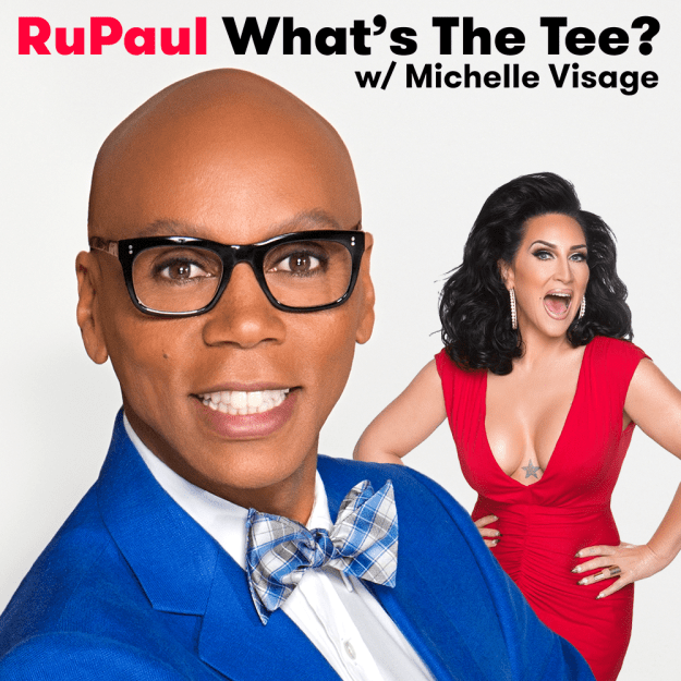 RuPaul's What's The Tee w/ Michelle Visage