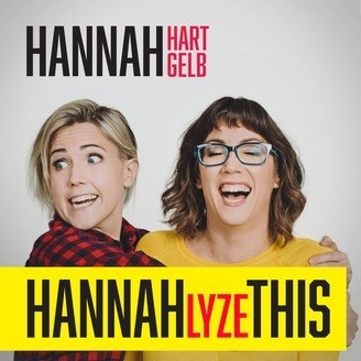Hannah Hart and Hannah Gelb in Hannahlyze This