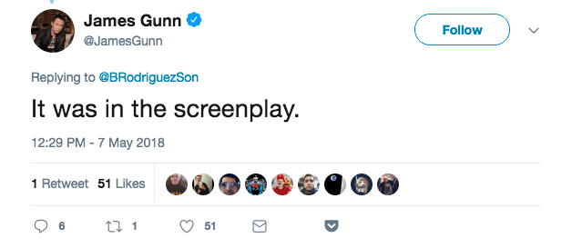 And in case you're wondering how James Gunn knows this, considering he didn't actually write or direct Infinity War, he said it was in the script.