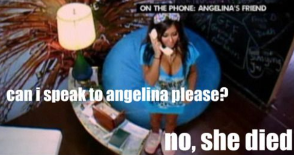 When Snooki said this on Jersey Shore: