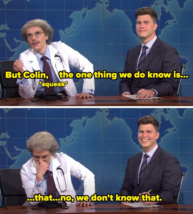 """Doctor saying """"But Colin, the one thing we do know is, that, no, we don't know that."""""""