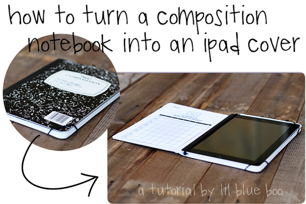 Make an iPad cover out of a composition notebook.