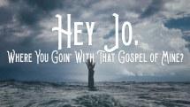 Hey Jo (Jonah)