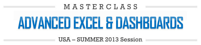 Advanced Excel & Dashboards Masterclass by Chandoo.org - USA 2013