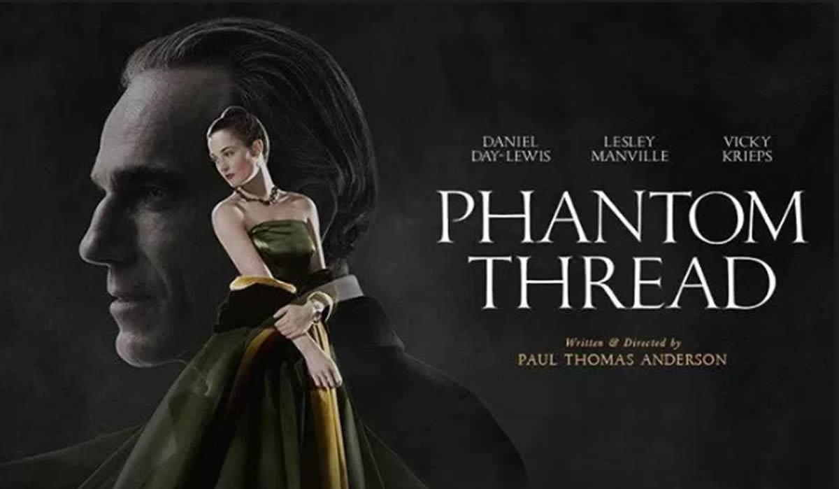 Movie, Phantom Thread(美國) / 霓裳魅影(台.港) / 魅影缝匠(網), 電影海報, 美國, 橫版