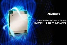 蓄勢待發!華擎X99主機板 正式支援Intel Broadwell-E